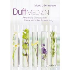 Duftmedizin - Maria L. Schasteen - Buch