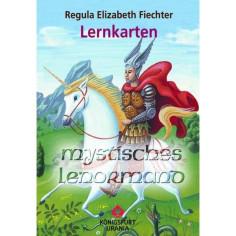 Lenormand Mystisches - Lernkarten - Regula Elizabeth Fiechter