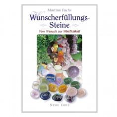 Buch Wunscherfüllungs-Steine Vom Wunsch zur Wirklichkeit Martina Fuchs