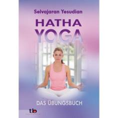 Yoga - Hatha Yoga - Selvarajan Yesudian - Buch