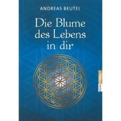 Die Blume des Lebens in dir - Buch - Andreas Beutel