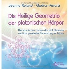 Die Heilige Geometrie der platonischen Körper - Buch