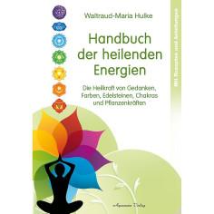 Handbuch der heilenden Energien - W.-M. Hulke - Buch