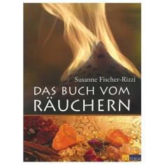 Das Buch von Räuchern Susanne Fischer-Rizzi